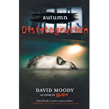 Disintegration by Moody, David ( Author ) ON Dec-29-2011, Paperback