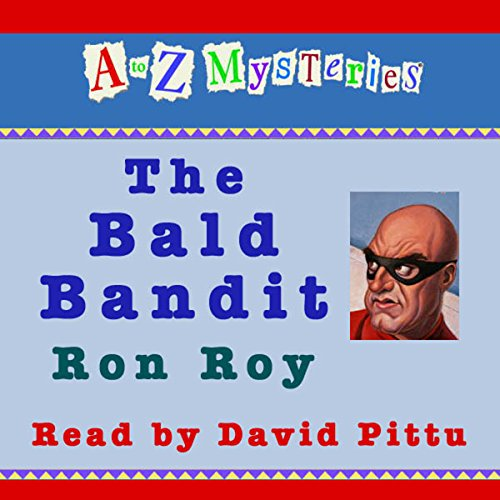 A to Z Mysteries: The Bald Bandit  Audiolibri