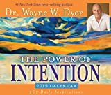 The Power of Intention 2015 Calendar by Wayne W. Dyer (September 01,2014)