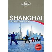 Shanghai En quelques jours - 3ed
