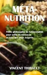 Méta-Nutrition : Petite philosophie de l'alimentation