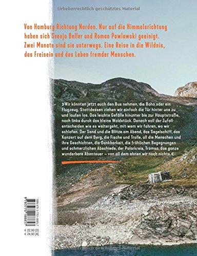 Einfach loslaufen: Eine Reise in fremde Leben. Von der Haustür in den hohen Norden (DuMont Reisen verändert): Alle Infos bei Amazon