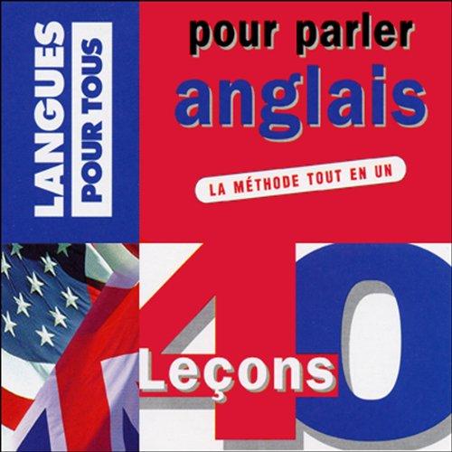 40 leçons pour parler anglais par Jean-Pierre Berman