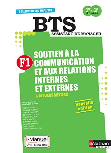 Finalité 1 - Soutien à la communication et aux relations internes et externes BTS 1re et 2e années