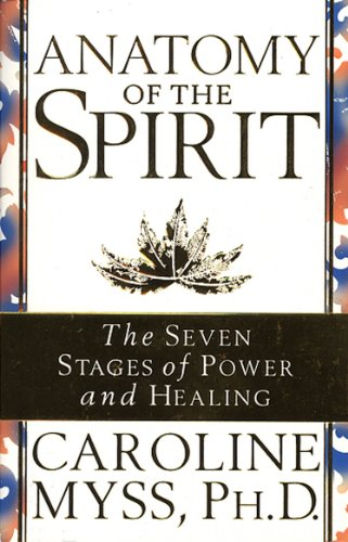 Anatomy Of The Spirit: The Seven Stages of Power and Healing (English Edition)