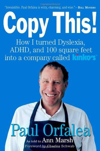 copy-this-how-i-turned-dyslexia-adhd-and-100-square-feet-into-a-company-called-kinkos-by-charles-r-s