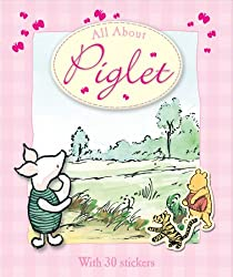 All About Piglet (Winnie the Pooh All About)