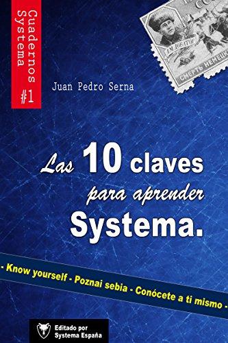 Las 10 claves para aprender Systema (Cuadernos de Systema) por Juan Pedro Serna