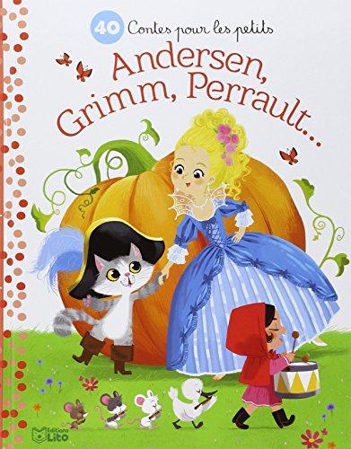 Petites Histoires Soir : 40 Contes Perrault, Grimm Andersen- Dès 3 ans