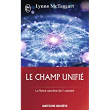 Le champ unifié