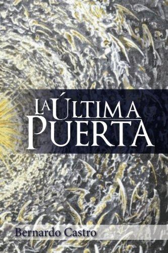 La Última Puerta: Volume 1 (Serie La Última Puerta)