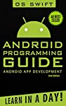 #1 Best Seller! - Learn to Program Android Apps - in Only a Day! 2nd Edition - Now in Paperback!What can this book do for you?Android: Programming Guide: Android App Development - Learn in a Day teaches you everything you need to become an Android Ap...