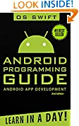 #4: Android: App Development & Programming Guide: Learn In A Day! (Android, Rails, Ruby Programming, App Development, Android App Development,  Ruby Programming)