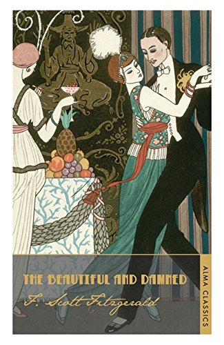 The Beautiful and Damned (Alma Classics) por F. Scott Fitzgerald