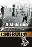 Cherub, Tome 7 - A la dérive