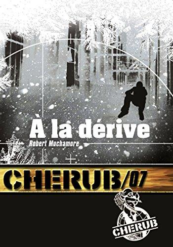 Cherub 7/a La Derive