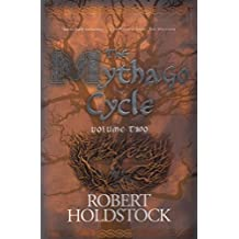 The Mythago Cycle Volume Two