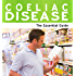 Coeliac Disease: The Essential Guide (Need2Know Books Book 60)