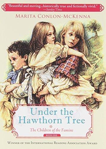 Under the Hawthorn Tree (The Children of the Famine) by Marita Conlon-McKenna (2009-05-01)
