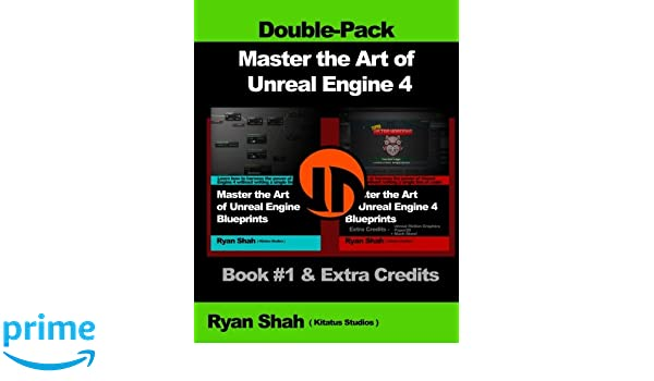 Buy Master the Art of Unreal Engine 4 - Blueprints - Double Pack 1