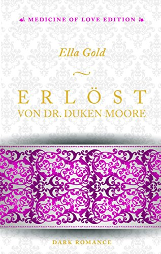 erlst-von-dr-duken-moore-medicine-of-love-edition-2