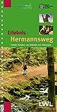 Erlebnis Hermannsweg - Ostteil: Wandern von Bielefeld zum Velmerstot (Erlebniswanderführer über die Hermannshöhen: Hermannsweg und Eggeweg)