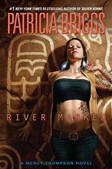 River Marked (Mercy Thompson) von [Briggs, Patricia]