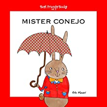 Mister Conejo (Best Friends Books nº 2)