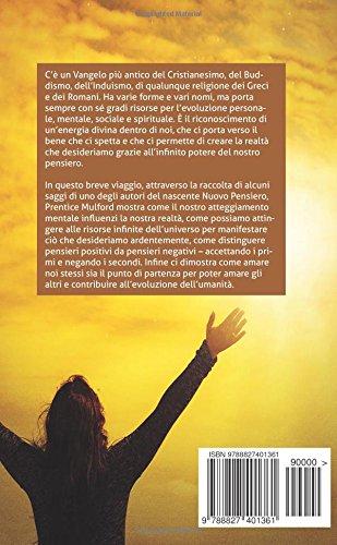 Dio in te: Il potere divino per creare la vera, pura, suprema realtà che ti spetta