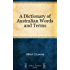 A Dictionary of Australian Words and Terms (English Edition)