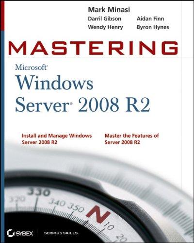 Mastering Microsoft Windows Server 2008 R2