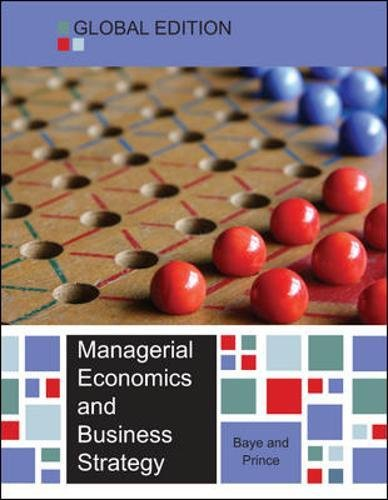 Managerial Economics and Business Strategy - Global Edition por Michael R. Baye
