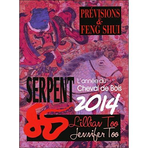 Serpent 2014 - Prévisions & Feng Shui