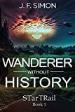 Wanderer without History (STarTRail Book 1) (English Edition)