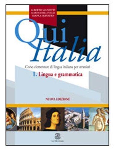 Qui Italia: Lingue e Grammatico (Italian Edition) Nuova edition by Mazzetti, Alberto, Falcinelli, Marina, Servadio, Bianco (2005) Paperback