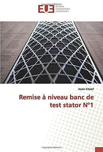 Remise à niveau banc de test stator N°1 (OMN.UNIV.EUROP.)