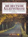Die Deutsche Alleenstra?e, Zwischen Rheinsberg und Wittenberg