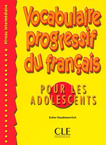 Vocabulaire progressif du français pour les adolescents - Niveau intermédiaire - Livre