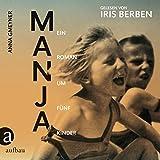 Manja: Ein Roman um fünf Kinder
