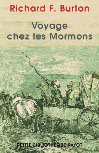 Voyage chez les Mormons par Richard Francis Burton