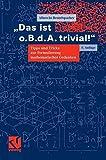 Das ist o - B - d - A - trivial! (Mathematik für Studienanfänger) - Albrecht Beutelspacher