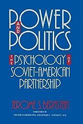 Power and Politics: The Psychology of Soviet-American Partnership