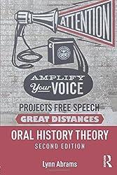 Oral History Theory by Lynn Abrams (2016-03-21)
