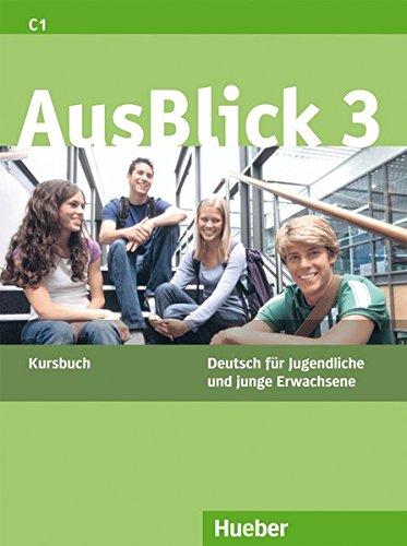 Ausblick. Kursbuch. Per le Scuole superiori: AUSBLICK 3 Kursbuch (alum.)