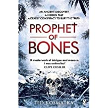 [(The Prophet of Bones)] [ By (author) Ted Kosmatka ] [April, 2013]