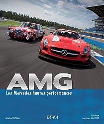 AMG, les Mercedes hautes performances