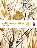 Religión católica. 4 Primaria. Nuevo Kairé. Andalucía - 9788467582260