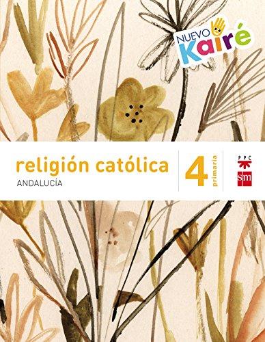 Religión católica 4 Primaria Nuevo Kairé Andalucía