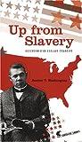 Up from Slavery, Ascension d'un Esclave Emancipé