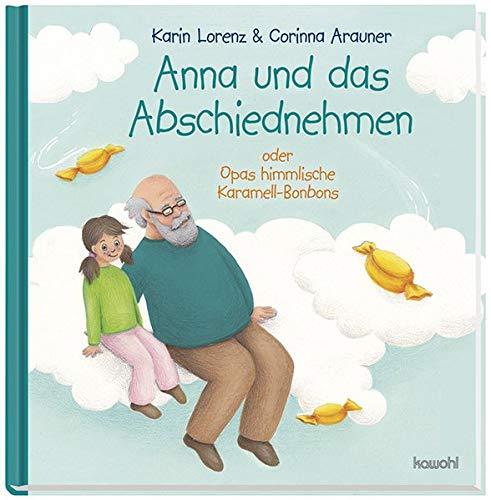 Anna und das Abschiednehmen: Opas himmlische Karamell-Bonbons